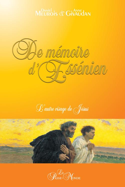 Daniel et Anne Givaudan De mémoire d'Essénien