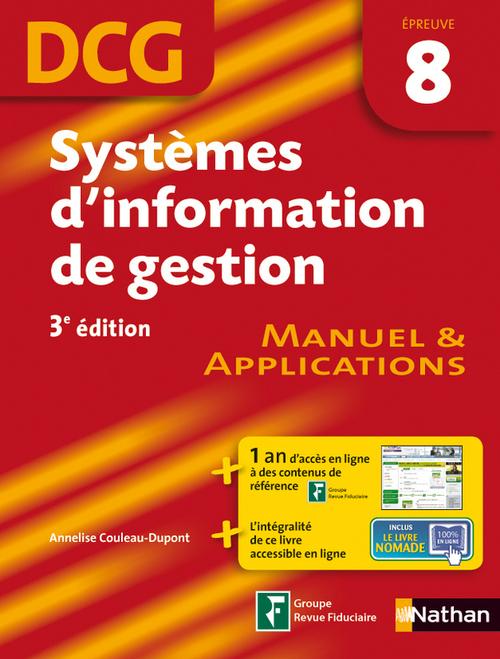 Annelise Couleau-Dupont Systèmes d'information de gestion épreuve 8 DCG Manuel et Applications