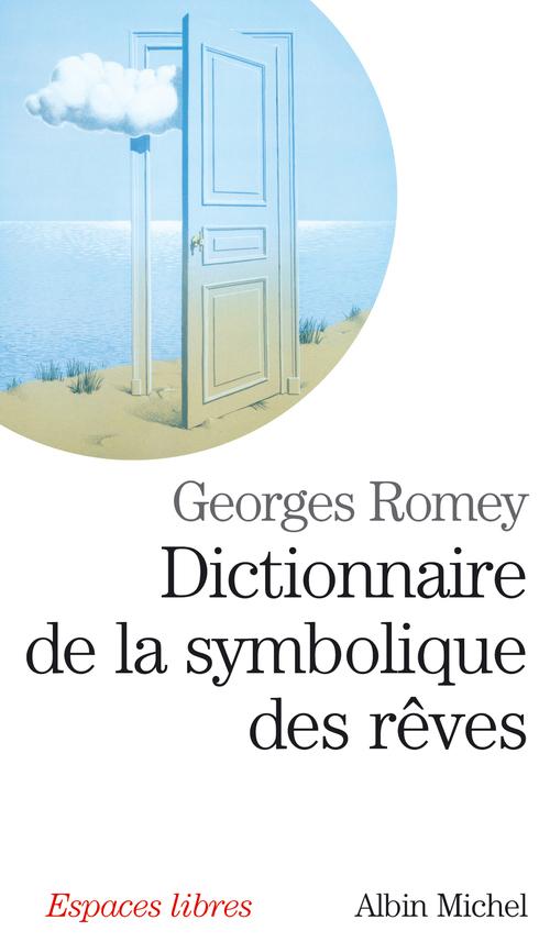 Dictionnaire De La Symbolique Des Reves