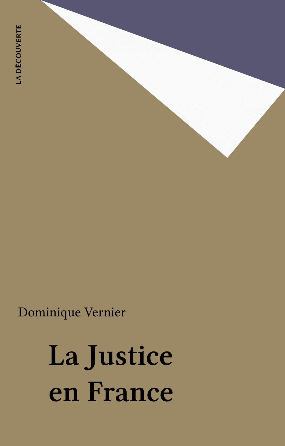 Dominique Vernier La Justice en France