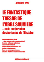 Le fantastique tr�sor de l'abb� Sauni�re