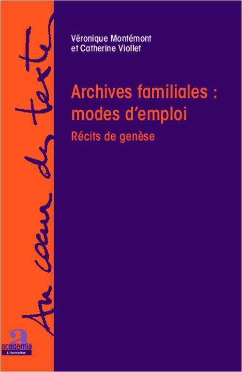 Véronique Montémont Archives familiales : mode d'emploi