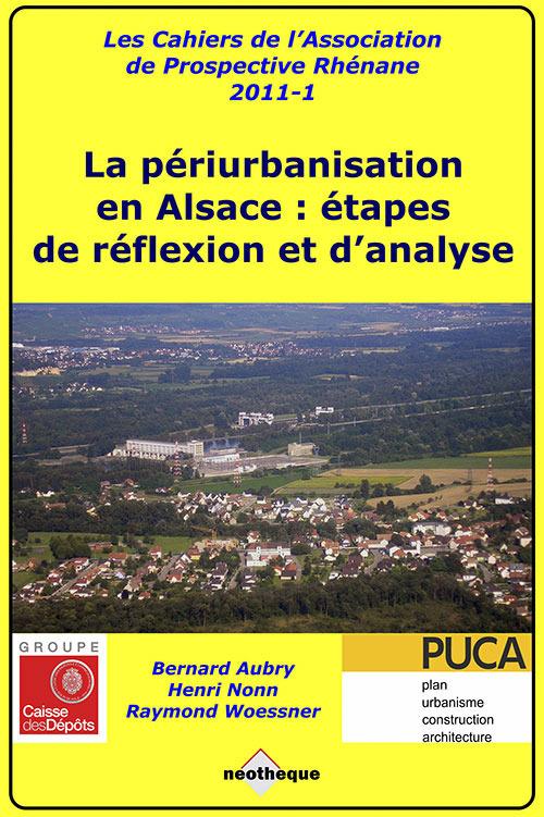 Bernard AUBRY La périurbanisation en Alsace : étapes de réflexion et d'analyse