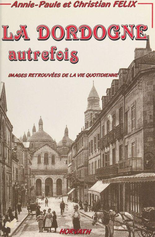 La Dordogne autrefois