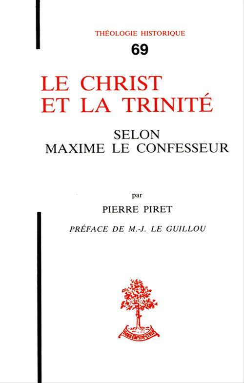 Le Christ Et La Trinite Selon Maxime Le Confesseur