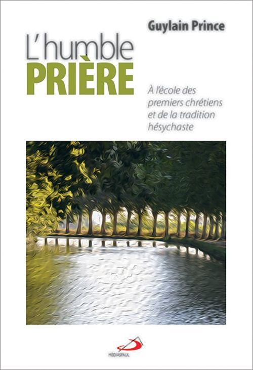 Guylain Prince Humble prière (L')