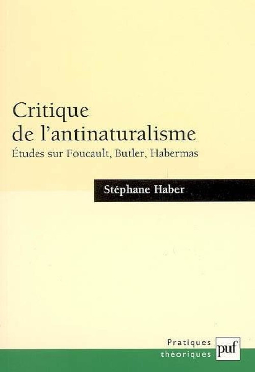 Stéphane Haber Critique de l'antinaturalisme