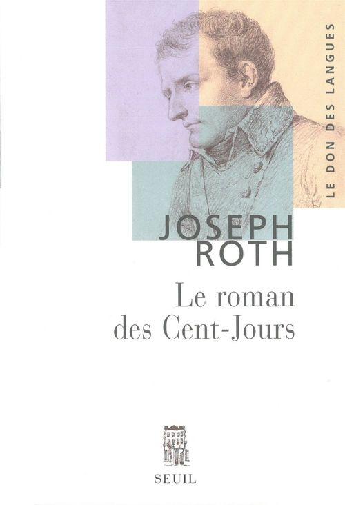 Joseph Roth Le Roman des Cent-Jours