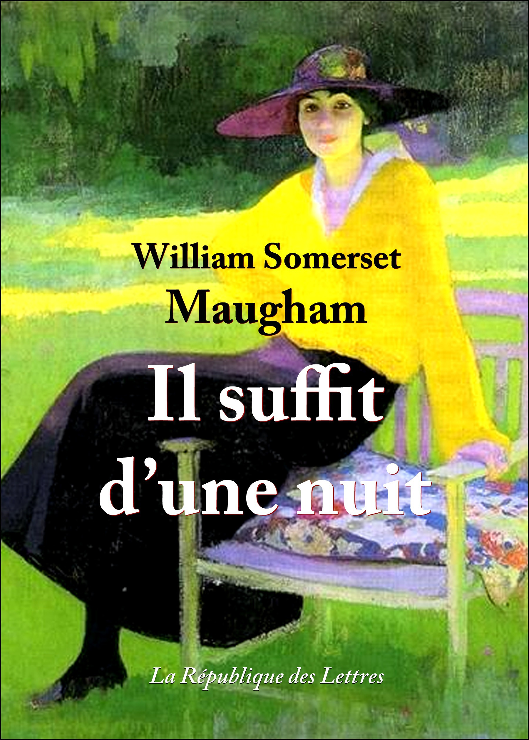 William Somerset Maugham Il suffit d'une nuit