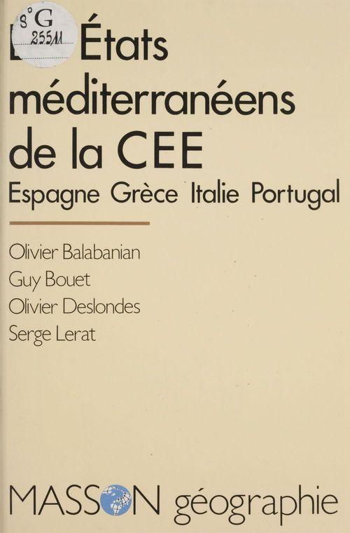 Les États méditerranéens de la C.E.E.