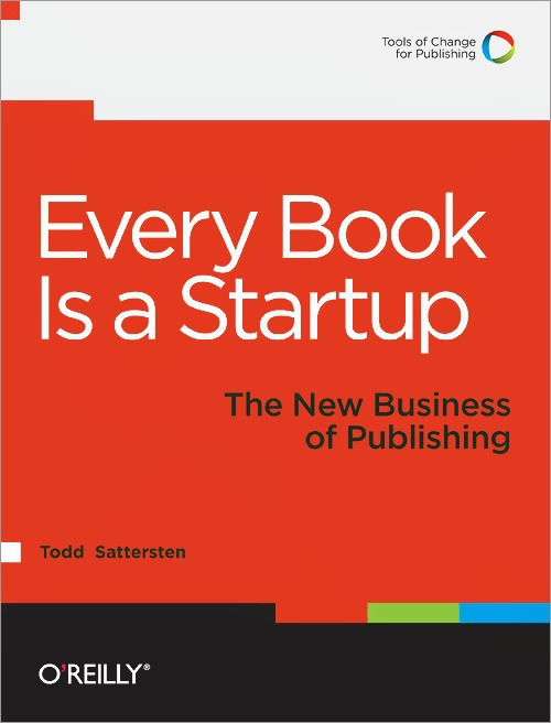 Todd Sattersten Every Book Is a Startup