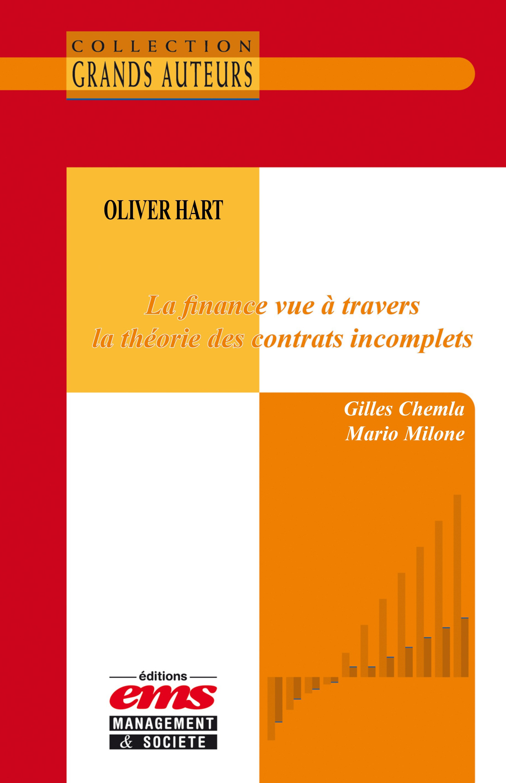 Gilles Chemla Oliver Hart - La finance vue à travers la théorie des contrats incomplets