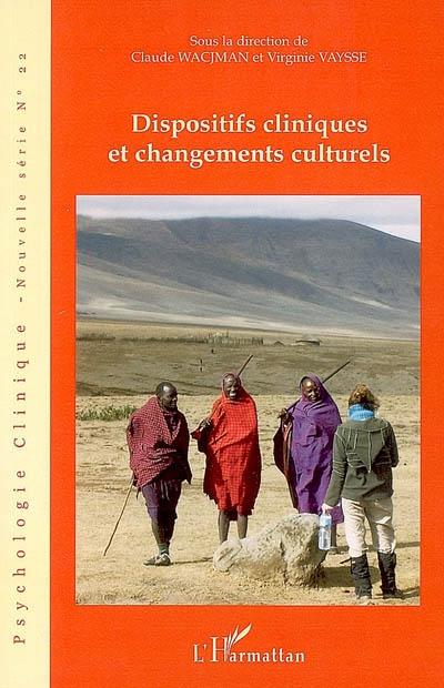 Dispositifs cliniques et changements culturels