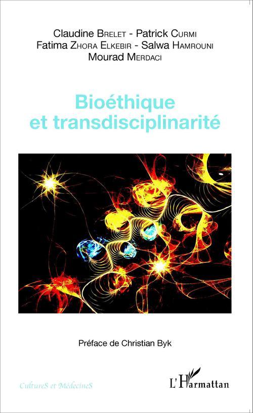 Mourad Merdaci Bioéthique et transdisciplinarité