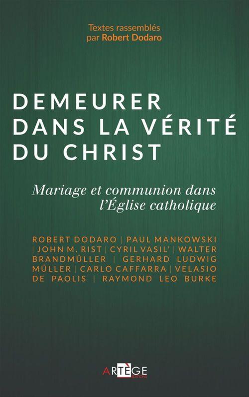 Robert Dodaro Demeurer dans la vérité du Christ