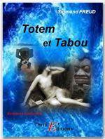 Sigmund Freud Totem et tabou