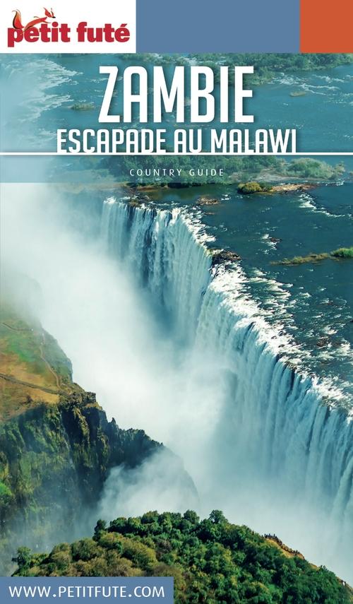 Dominique Auzias ZAMBIE - MALAWI 2017 Petit Futé