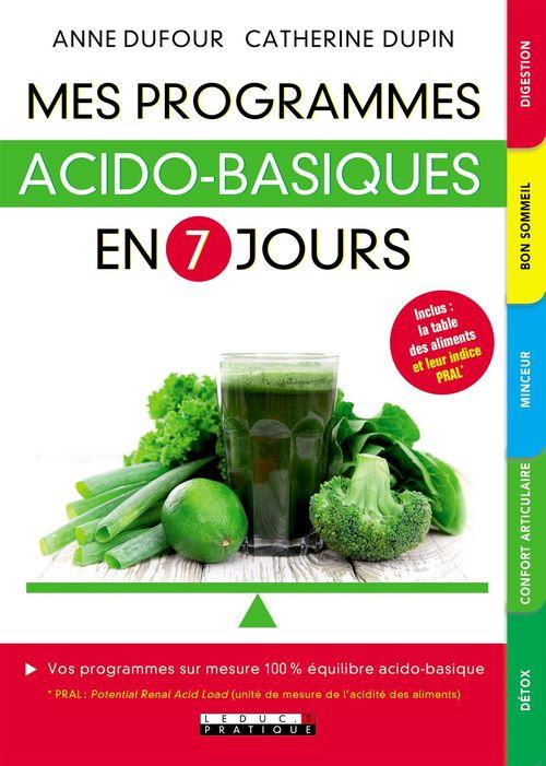 Anne Dufour Mes programmes acido-basiques en 7 jours