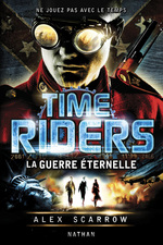 Time riders - Tome 4