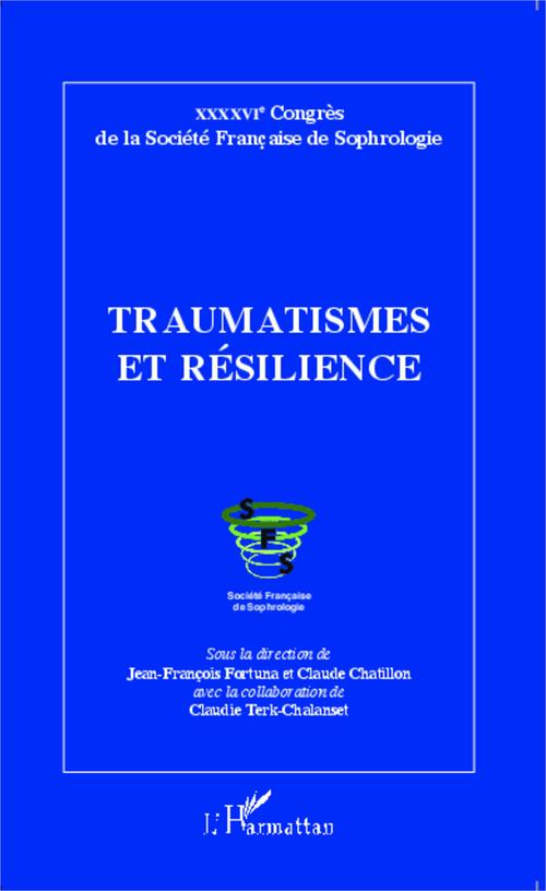 Claudie Terk-Chalanset Traumatismes et résilience