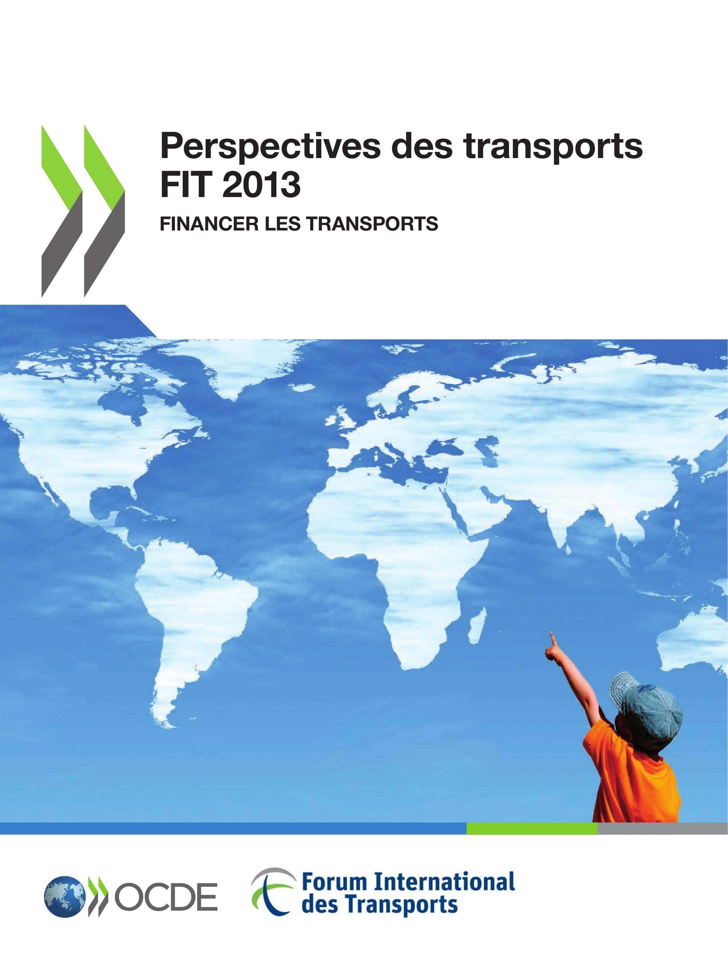 Ocde Perspectives des transports FIT ; financer les transports (édition 2013)