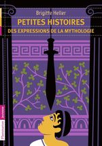 Petites histoires des expressions de la mythologie