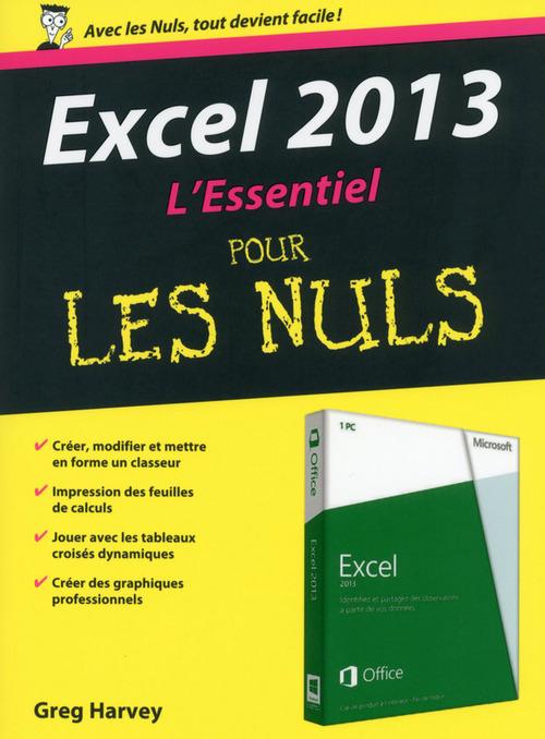 Greg HARVEY Excel 2013 L'Essentiel Pour les Nuls