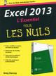 Excel 2013 ; l'essentiel pour les nuls