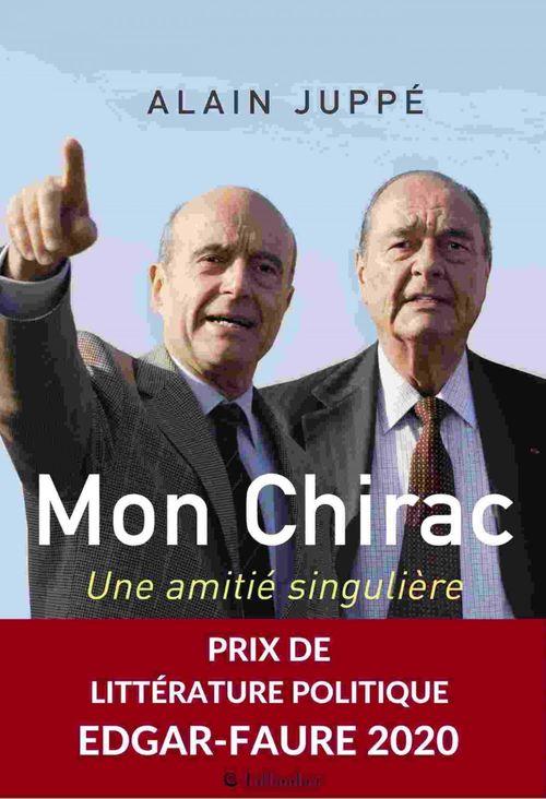 Mon Chirac ; une amitié politique