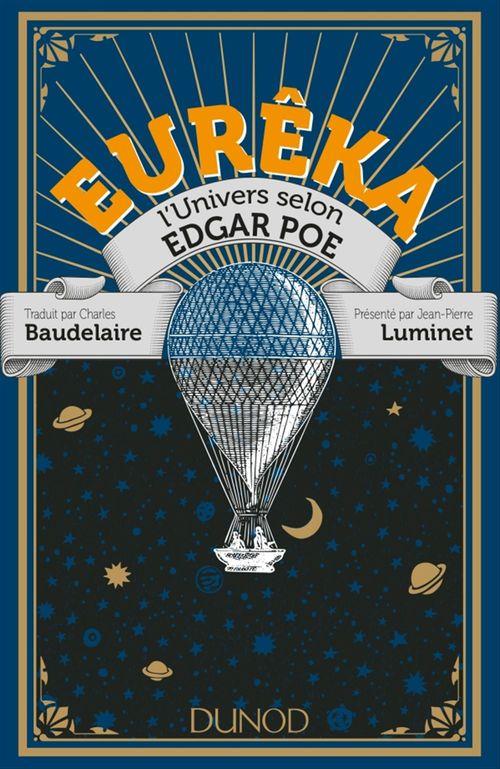 Edgar Allan Poe Eurêka - L'Univers selon Edgar Poe