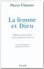 Pierre Chaunu La Femme et Dieu