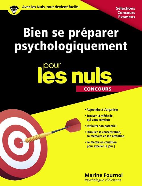 Marine FOURNOL Bien se préparer psychologiquement pour les Nuls Concours
