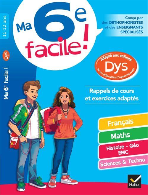 Collectif Ma 6e facile ! adapté aux enfants DYS ou en difficulté d'apprentissage
