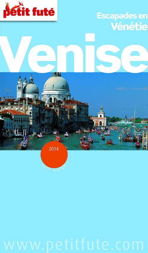 Collectif Petit Fute Venise (édition 2014)