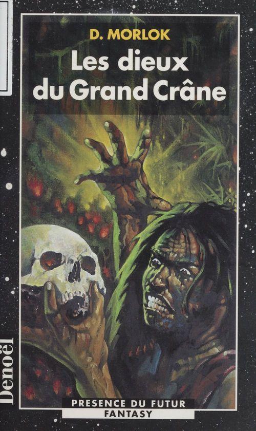 La Saga de Shag l'Idiot (3) : Les Dieux du Grand Crâne