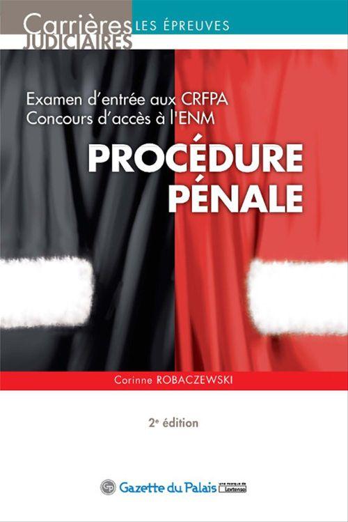 Corinne Robaczewski Procédure pénale - 2e édition
