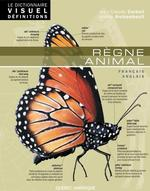 Le Dictionnaire Visuel D�finitions - R�gne animal