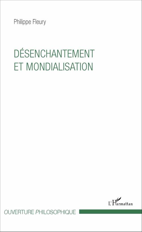 Philippe Fleury Désenchantement et mondialisation