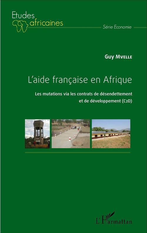 Guy Mvelle L'aide française en Afrique