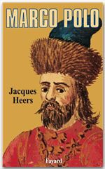 Jacques Heers Marco Polo