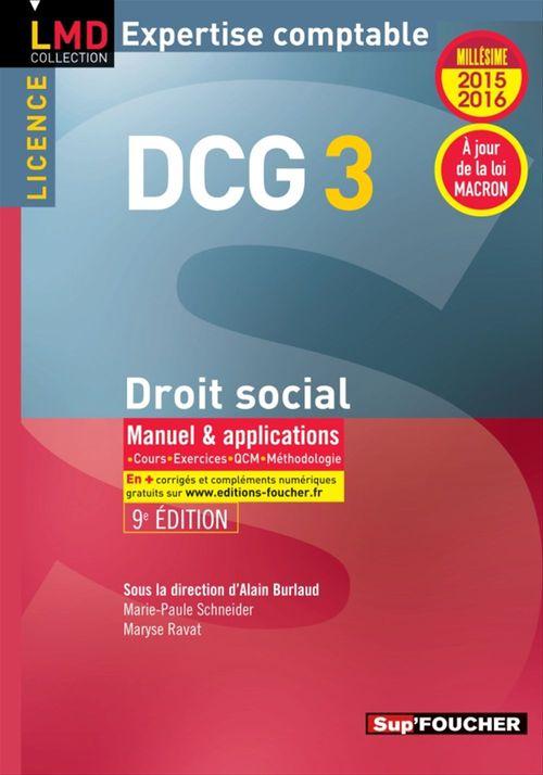 DCG 3 - Droit social - Manuel et applications - 9e édition - Millésime 2015-2016