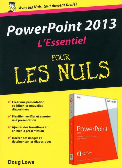 Doug LOWE PowerPoint 2013 Essentiel pour les Nuls