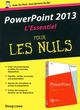 Powerpoint 2013 ; l'essentiel pour les nuls