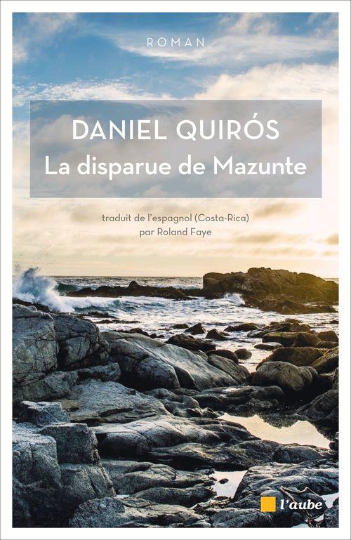 Daniel QUIROS La disparue de Mazunte