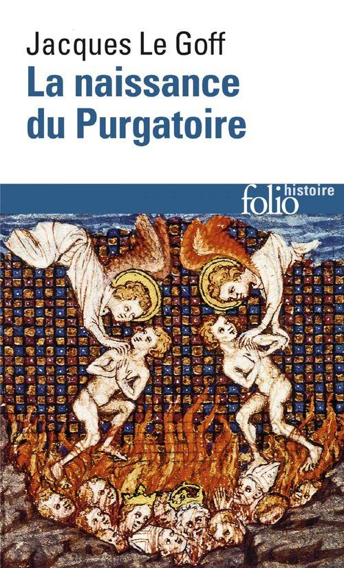 Jacques Le Goff La naissance du Purgatoire