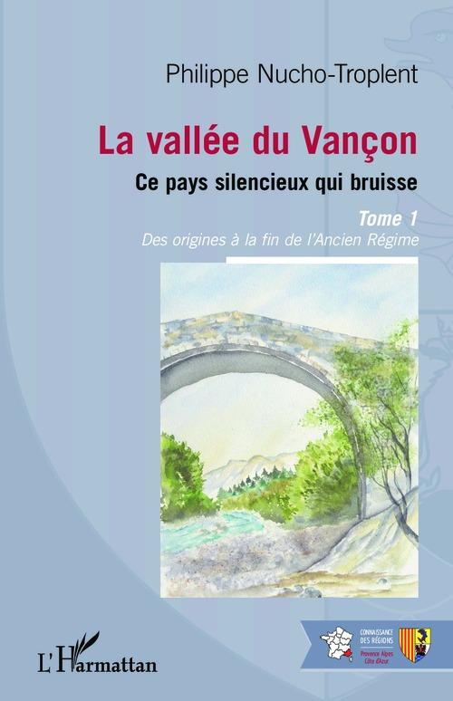 Philippe Nucho-Troplent La vallée du Vançon