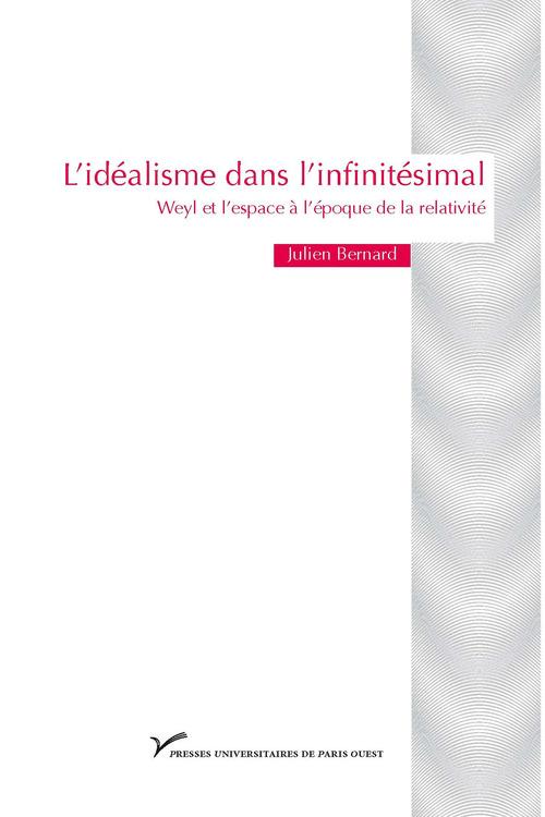 L'idéalisme dans l'infinitésimal ; Weyl et l'espace à l'époque de la relativité