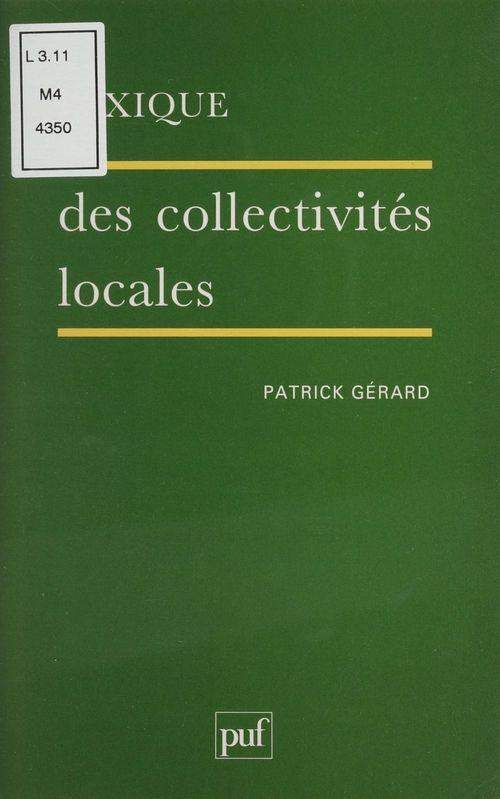 Patrick Gérard Lexique des collectivités locales