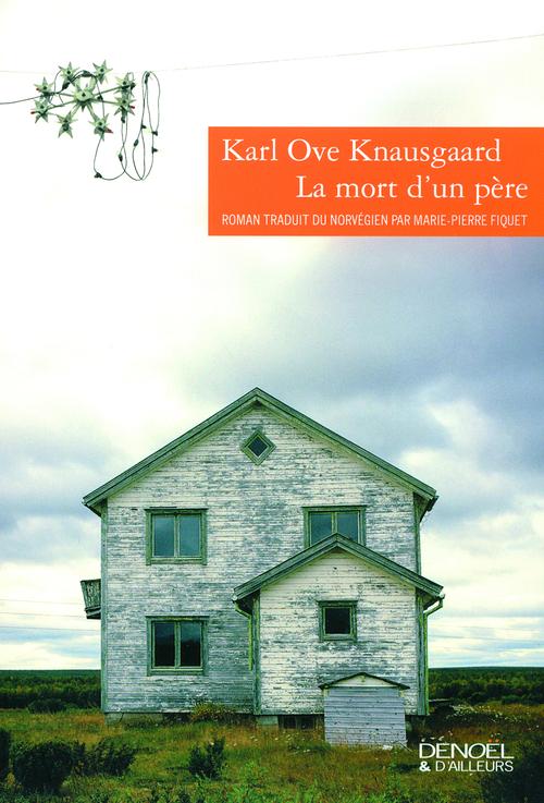 Karl Ove Knausgaard La mort d'un père