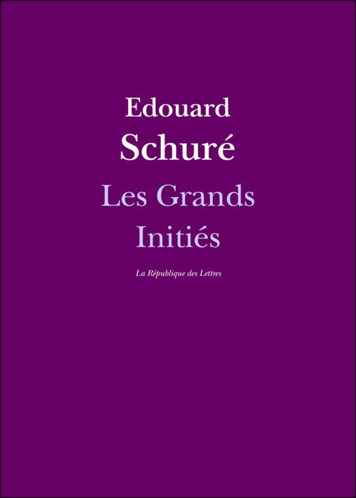 Edouard Schuré Les Grands Initiés